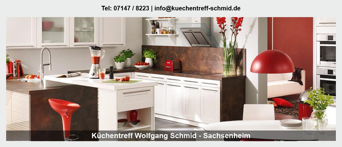Küchen für Sachsenheim - Küchentreff Wolfgang Schmid: Küchenberatung, Küchenmontage